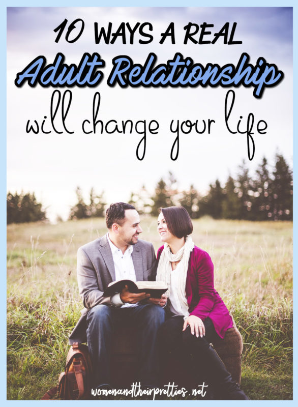What is a real adult relationship and how can it change your life?