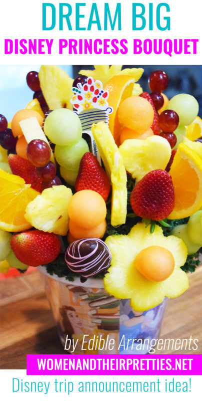 Dream Big – Disney Princess Bouquet: This fruit bouquet is the perfect Disney trip announcement idea!