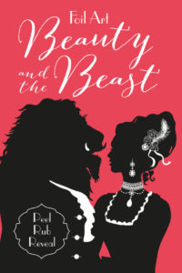 Foil Art: Beauty and the Beast Book