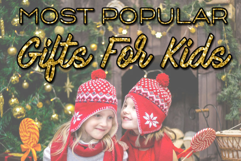 Kids gifts Holiday Gift Guide