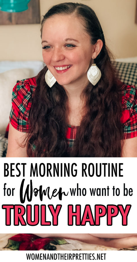 best daily routine for women who want happiness