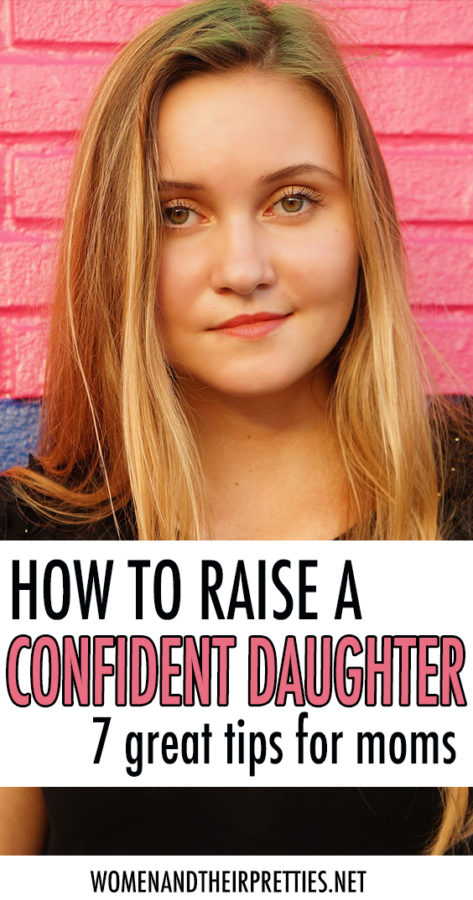 how to raise a confident daughter tips